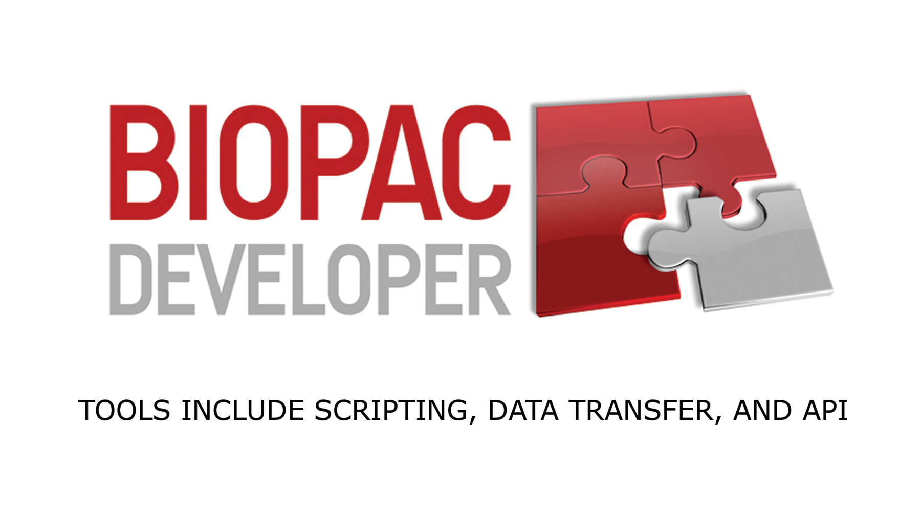AcqKnowledge plus Scripting, NDT, BHAPI, ACKAPI